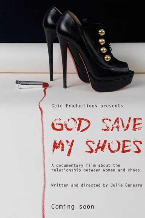 "Plakát k filmu ""God Save my Shoes"" s lodičkami Christian Louboutin"